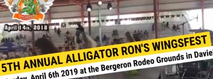 5th Annual Alligator Ron's WingsFest 2019