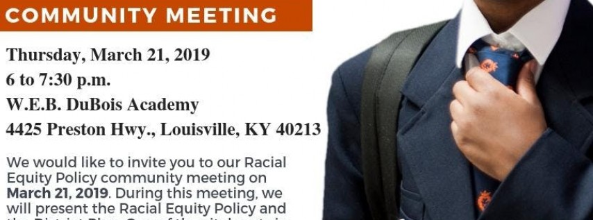 JCPS Racial Equity Policy Community Meeting