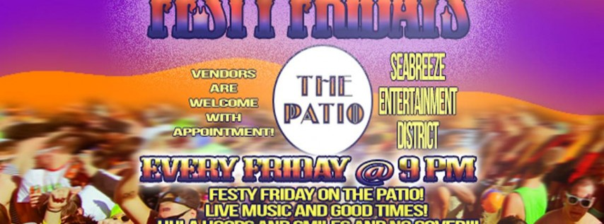 Festy Friday at The Patio!