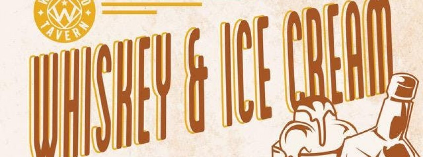 Whiskey & Ice Cream at West End Tavern