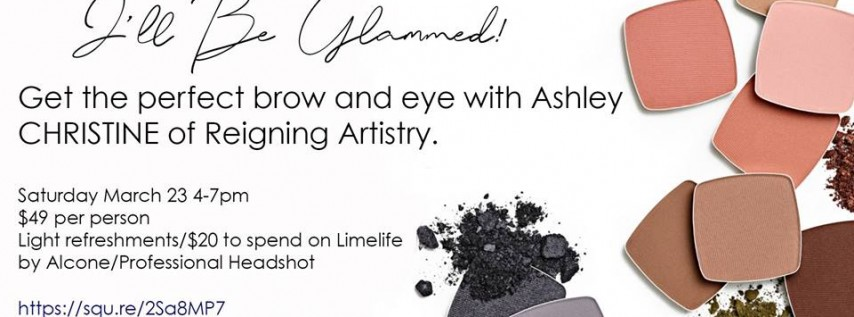 I'll be glammed / Perfect eyes & brows