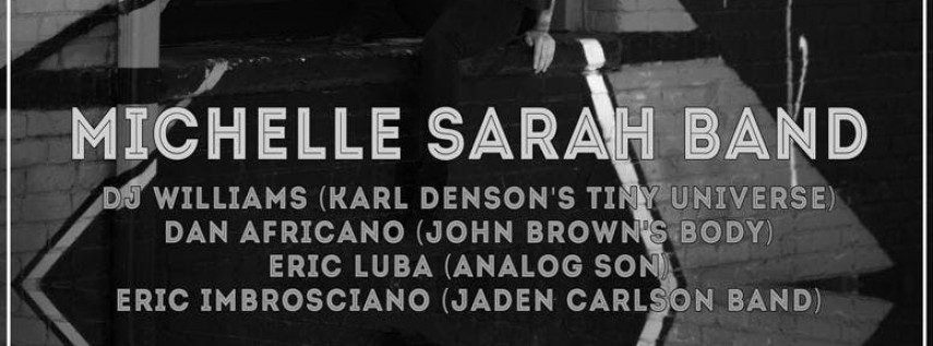 Michelle Sarah Band w/ Special Guests