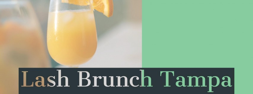 Lash Brunch Tampa