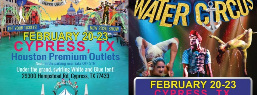 Cirque Italia Presents: 1st Water Circus Silver at Houston Premium Outlets