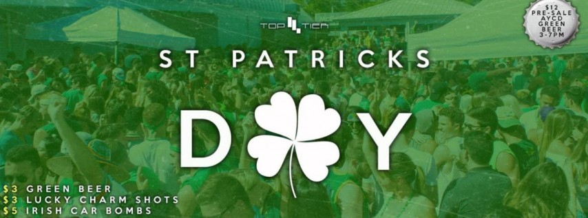 Top Tier Presents: St Patricks Day 2019