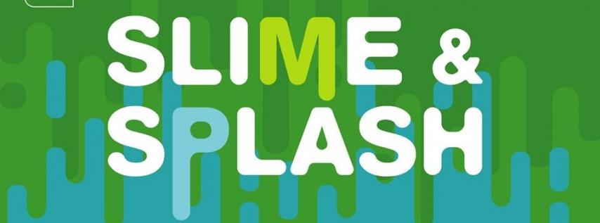 Slime & Splash