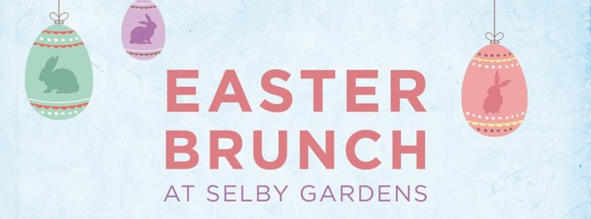 Easter Brunch at Selby Gardens