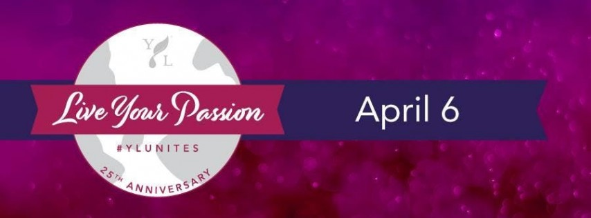 April 6th Live Your Passion Rally