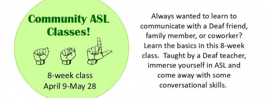 ASL Classes sponsored by Language in Motion