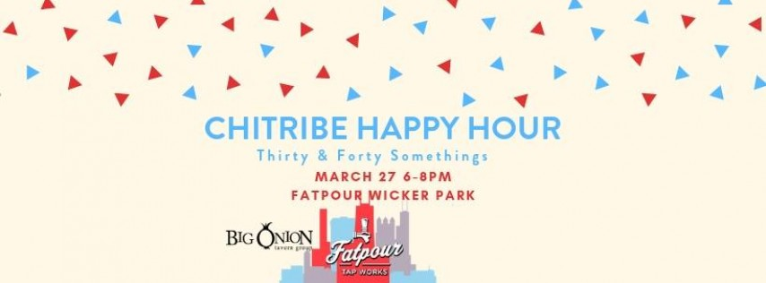 ChiTribe 30s and 40s Happy Hour
