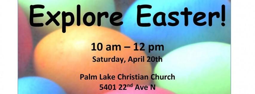 Explore Easter at Palm Lake
