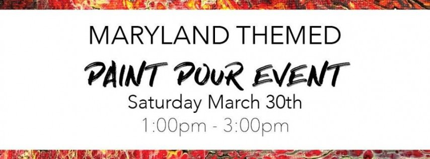 Maryland Day Paint Pour Event