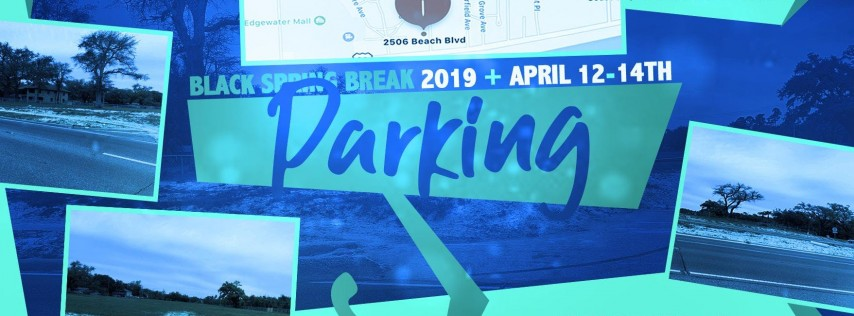 Black Spring Break 2019 Parking