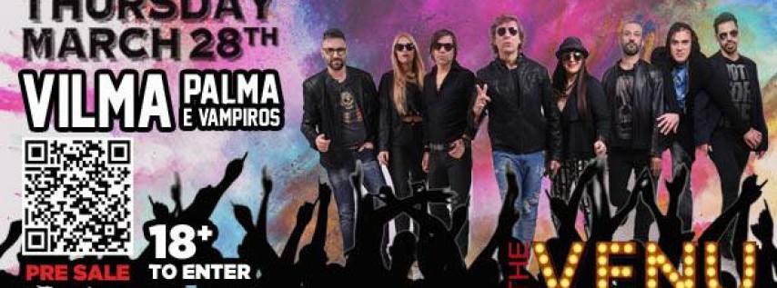 Vilma Palma E Vampiros From Argentina at The Venu March 28th