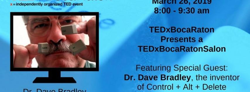TEDxBocaRatonSalon Presents A Morning with Dr. Dave Bradley