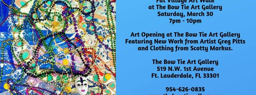 Fat Village Art Walk at The Bow Tie Art Gallery, Fort Lauderdale