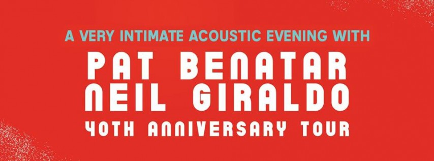 An Intimate Acoustic Evening with Pat Benatar and Neil Giraldo