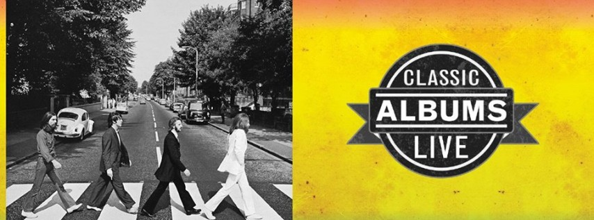 Classic Albums Live: The Beatles - Abbey Road
