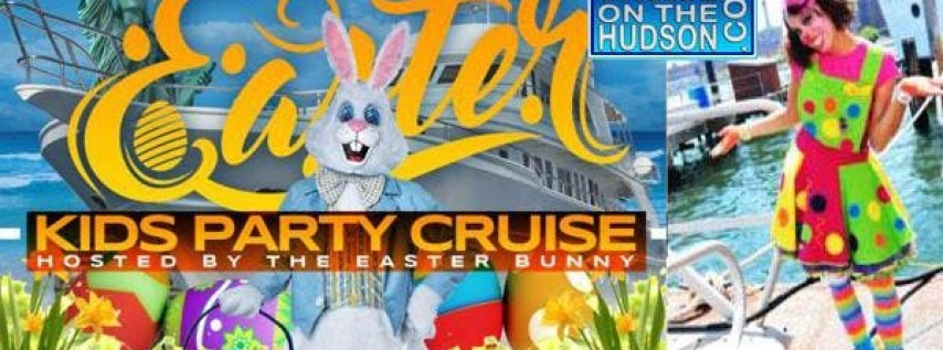 The Kids Cruise Easter Party NYC - Skyport Marina NYC 2019