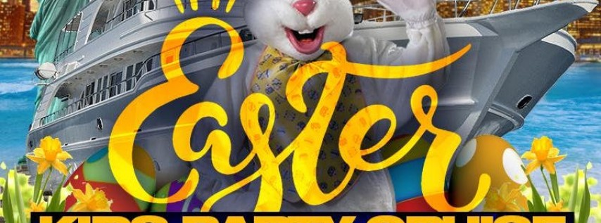 Easter Kids Party Cruise Hosted By The Easter Bunny