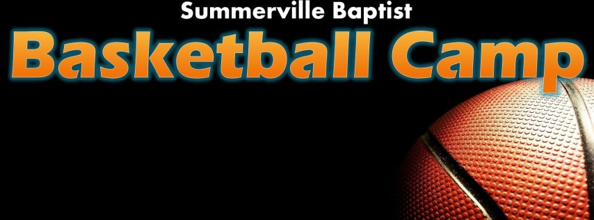 Summerville Baptist Basketball Camp