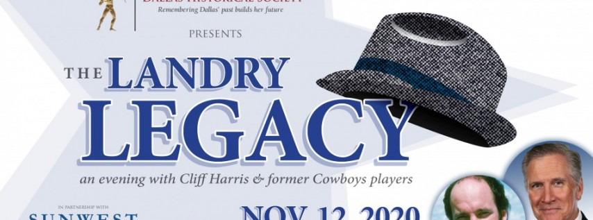 The Landry Legacy- An Evening with Former Cowboys Players & Landry Exhibit