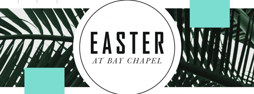 Easter at Bay Chapel