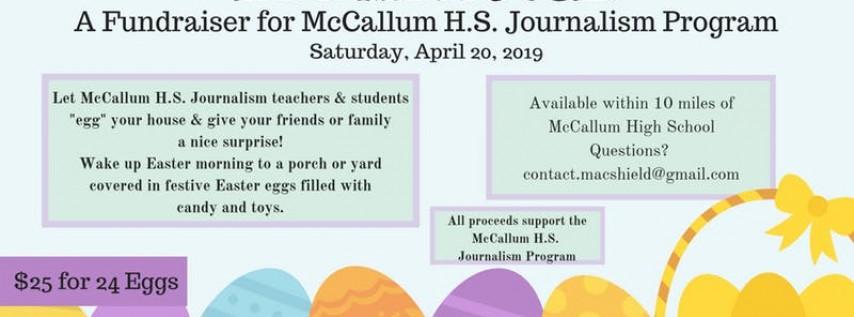 'Egg My House' Fundraiser for McCallum HS Journalism Program