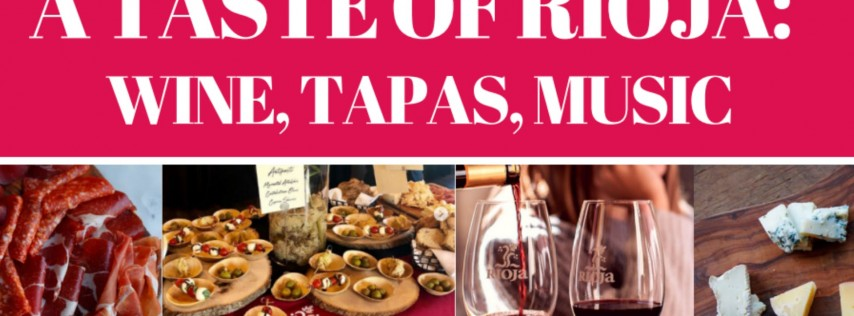 A Taste of Rioja: Wine, Tapas, Live Music