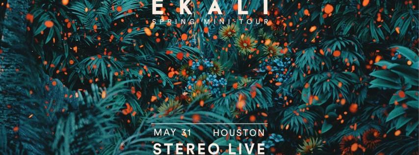 Ekali - Houston