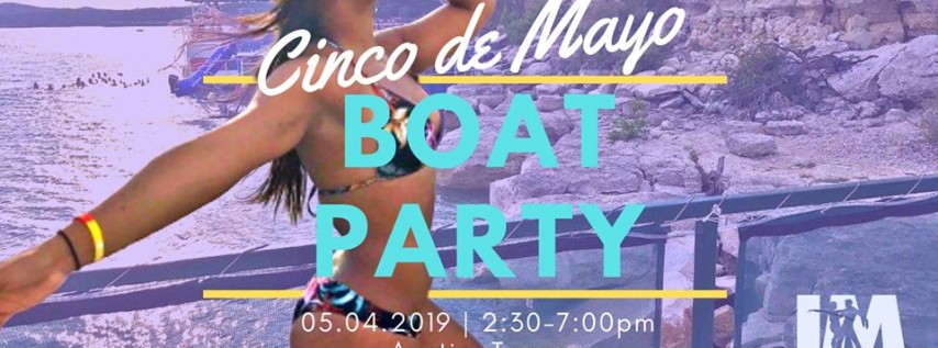 Cinco de Mayo Boat Party on Saturday!