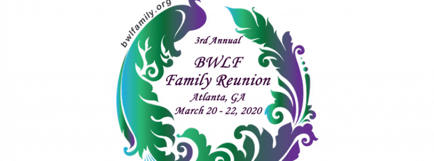 BWLF Family Reunion & Ohana's Choice Awards
