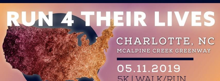 Run 4 Their Lives - Charlotte 5K