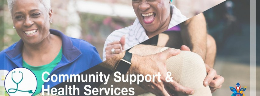 Age-Friendly Workgroup: Community Support & Health Services