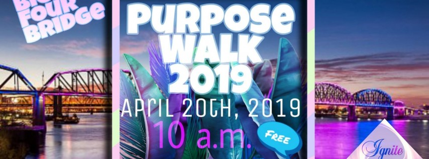 Purpose Walk 2019 Presented by IgniteHER