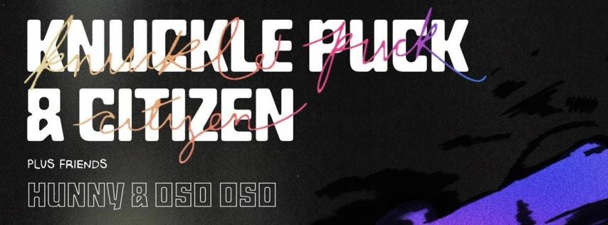 Knuckle Puck - Citizen @ The Orpheum
