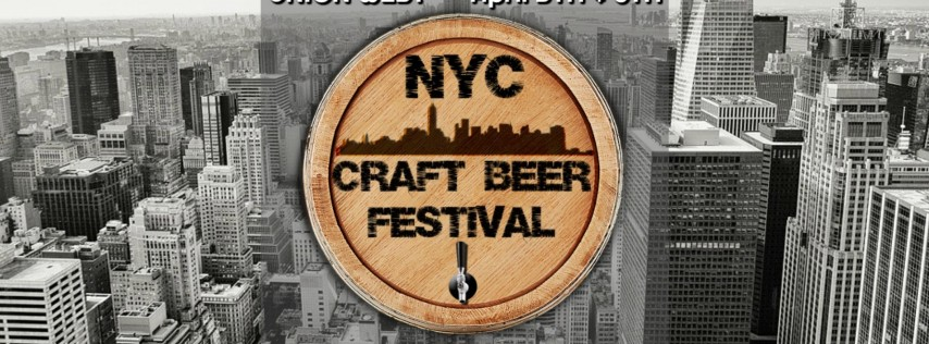NYC Craft Beer Festival - Friday, April 5th - Session One