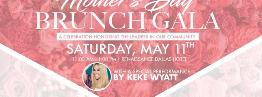 Mother's Day Brunch Gala