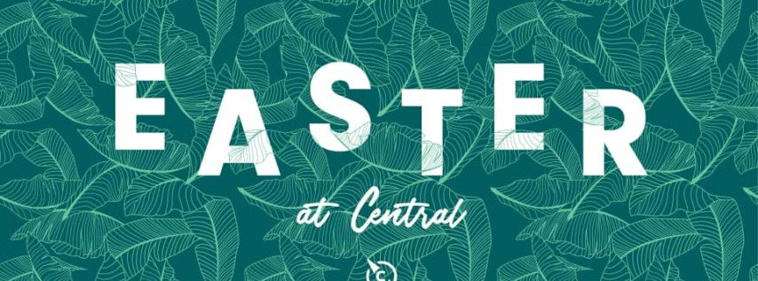 Easter @ Central!