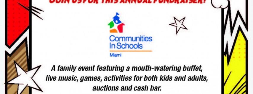 Communities in Schools of Miami's 31st Annual Fundraiser