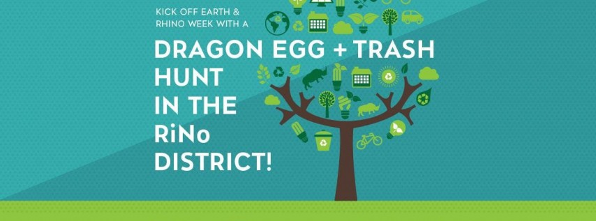 Trash, Treasure and (Dragon) Egg Hunt - RiNo Neighborhood Cleanup Day!