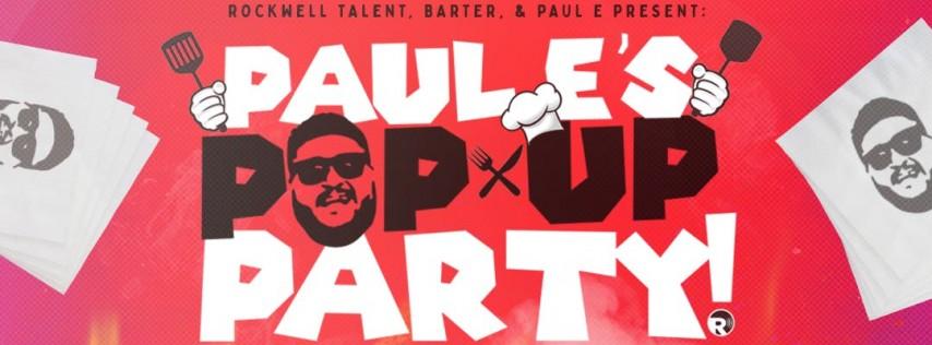 Paul E's Pop Up Party!