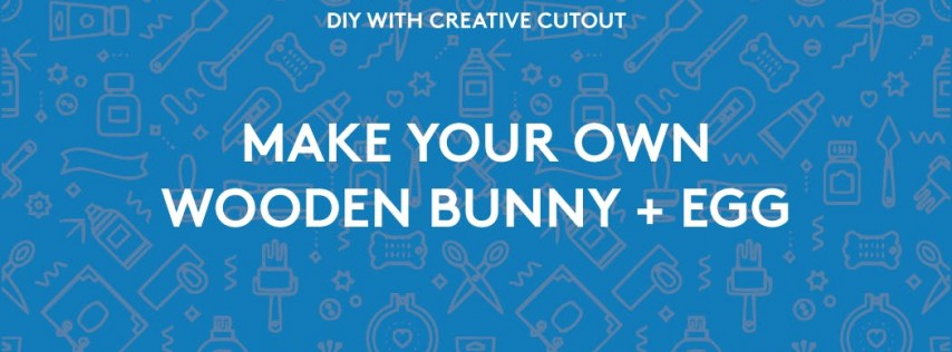 DIY - Wooden Bunny + Egg