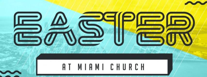 Easter at Miami Church