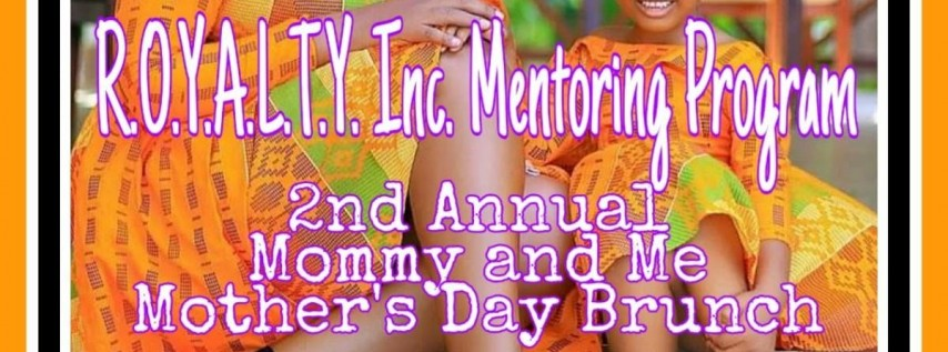 2nd Annual Mommy and Me Mother's Day Brunch