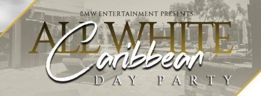 4TH ANNUAL ALL WHITE CARIBBEAN PARTY