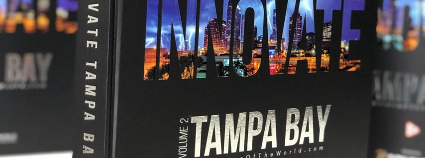 Innovate Tampa Bay Vol 2 Launch Party