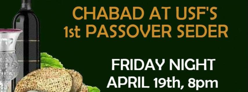 Passover Seder 1, Friday Night, April 19th