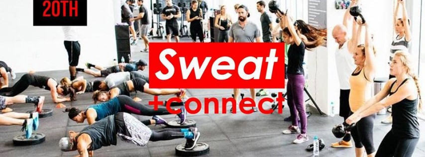 Sweat+Connect | Society Fitness Miami | April 20th