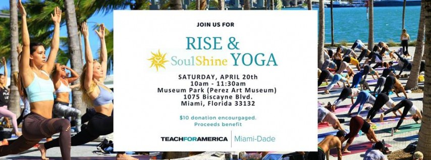 Rise & SoulShine Yoga - Supporting Teach For America Miami-Dade